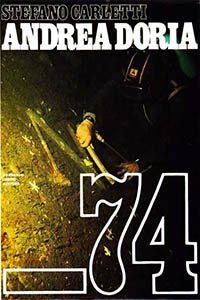 Copertina del libro Andrea Doria -74, di Stefano Carletti, Casini Editore 1968